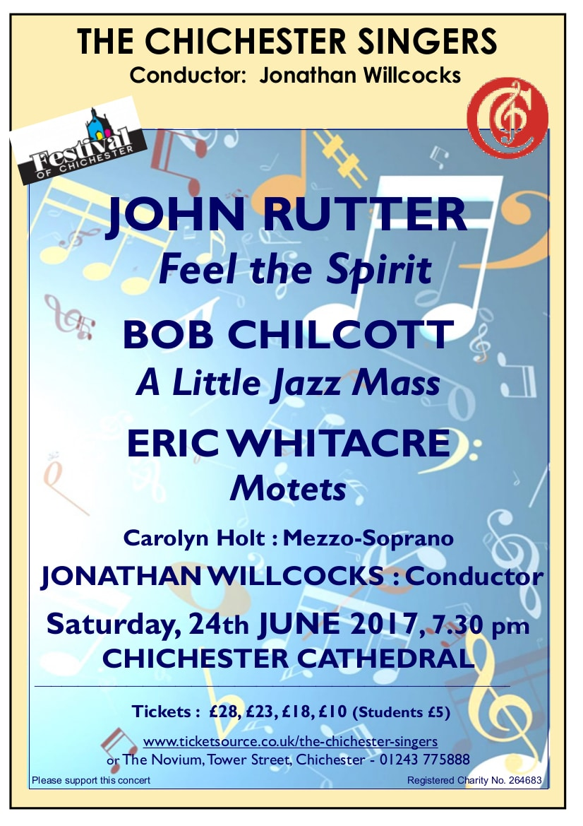 Chichester Singers Summer Concert – Whitacre, Chilcott and Rutter - The Chichester Singers
