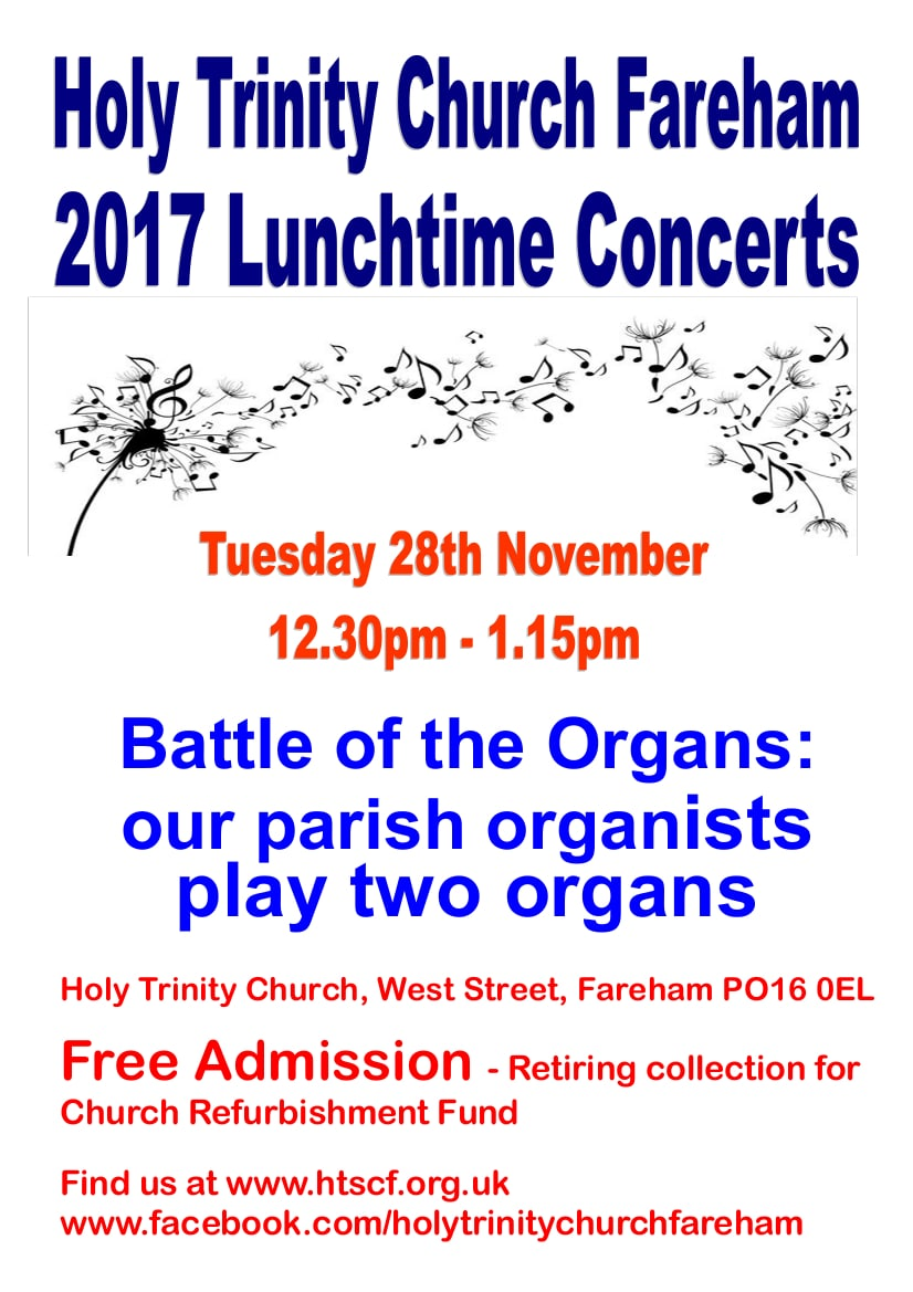 Lunchtime concert at Holy Trinity Church, Fareham – Battle of the Organs: our parish organists play two organs - Holy Trinity Fareham Music Events