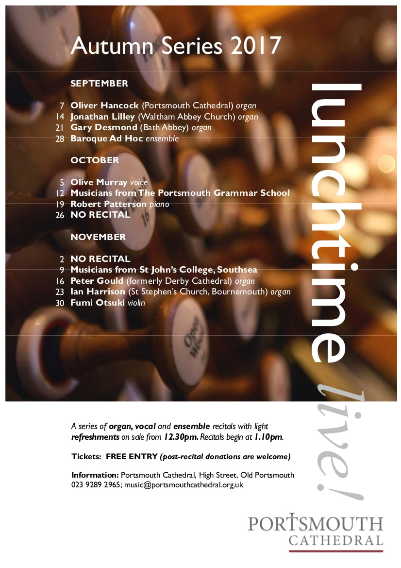 """LunchTime Live"" at Portsmouth Cathedral: Peter Gould (formerly Derby Cathedral) – organ - Portsmouth Cathedral Choirs and Events"