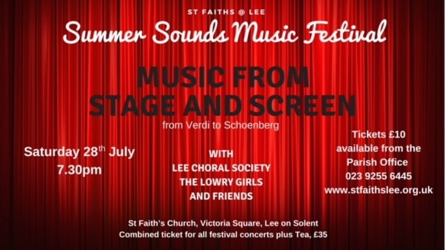 Summer Sounds Music Festival – Music from Stage and Screen – Lee Choral Society - St Faith's Lee Music Events