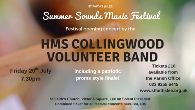 Summer Sounds Music Festival – HMS Collingwood Volunteer Band - St Faith's Lee Music Events