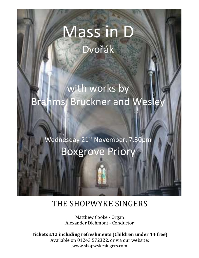 Dvořák's Mass in D with works by Brahms, Bruckner and Wesley - Shopwyke Singers