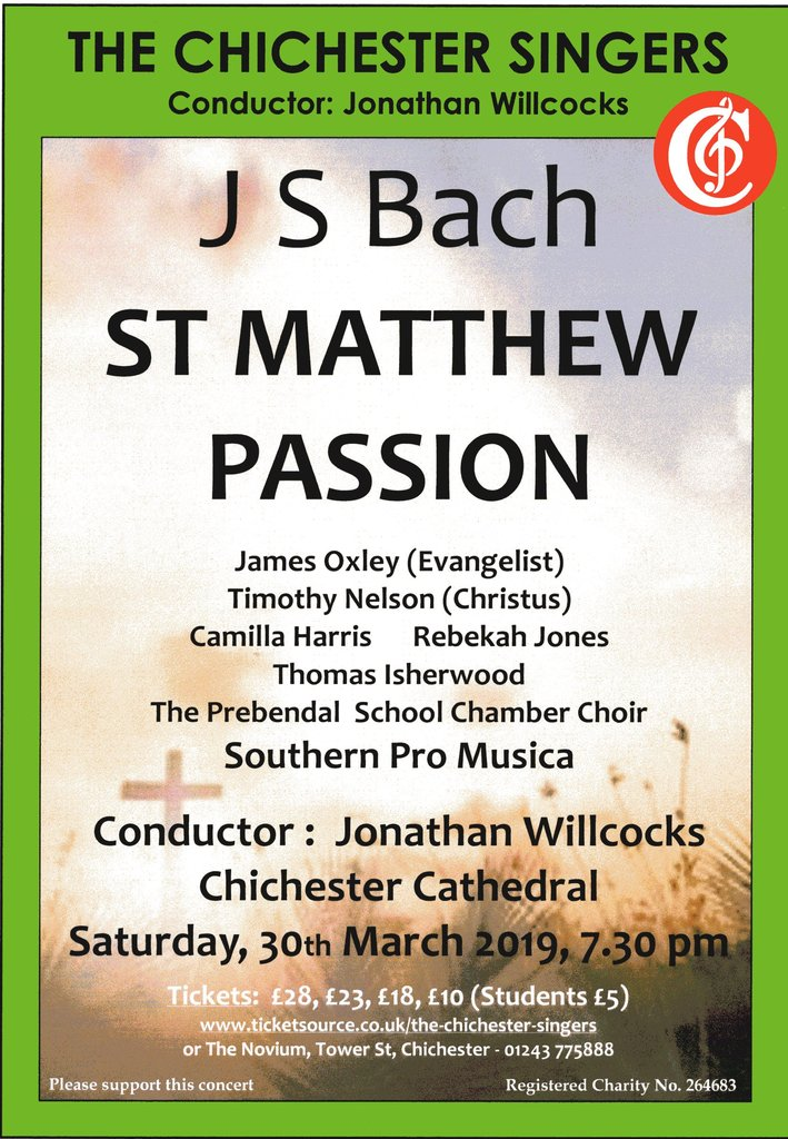Chichester Singers: Bach St Matthew Passion - The Chichester Singers