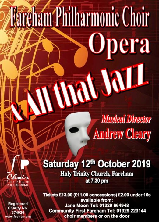 Opera …and All that Jazz! - Fareham Philharmonic Choir