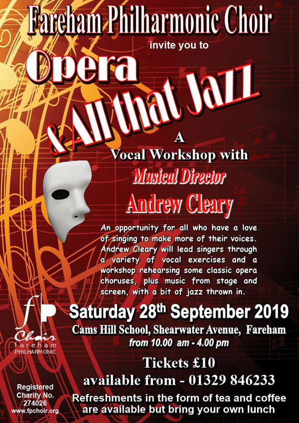 Opera …and All that Jazz! – A vocal workshop with the Fareham Philharmonic Choir - Fareham Philharmonic Choir
