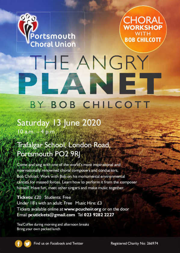 The Portsmouth Choral Union workshop with Bob Chilcott: The Angry Planet – TO BE CONFIRMED - Portsmouth Choral Union