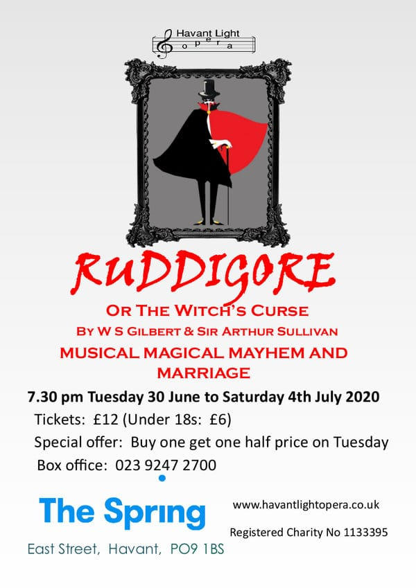 Havant Light Opera Summer Show: Ruddigore - Havant Light Opera