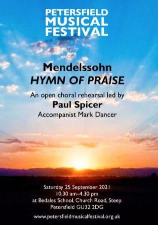 Petersfeld Musical Festival: Annual Choral Workshop – Mendelssohn's Hymn of Praise - Petersfield Musical Festival